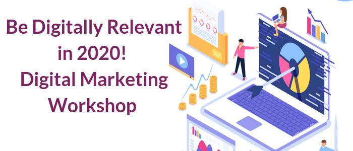 Be Digitally Relevant in 2020: Digital Marketing Workshop with Rapunzel Creative